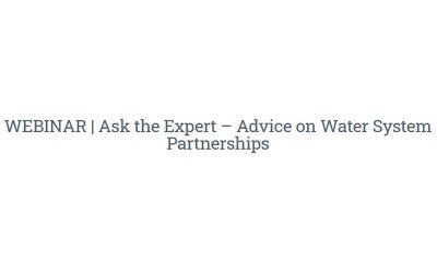 Ask the Expert: Advice on Water System Partnerships